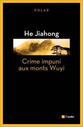Crime impuni au Mont Wuyi